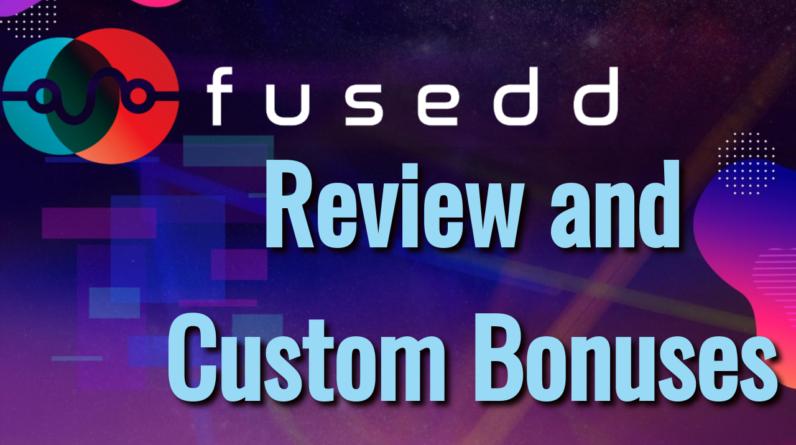 Fusedd Review and Custom Bonuses