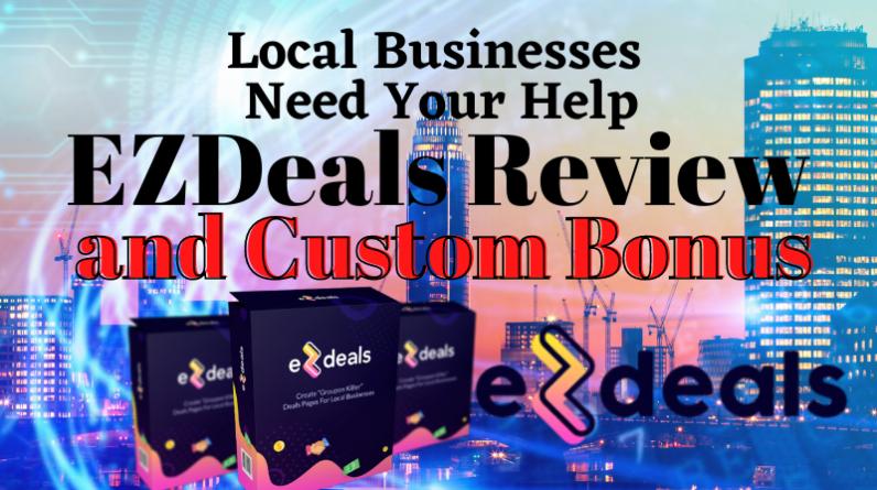 EZDeals Review and Bonus